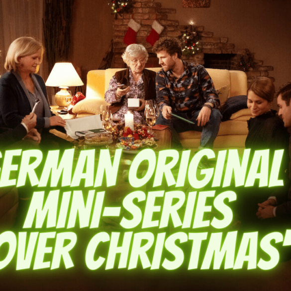 German Original Mini-Series 'Over Christmas'