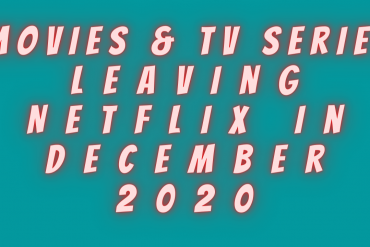 Movies & TV Series Leaving Netflix
