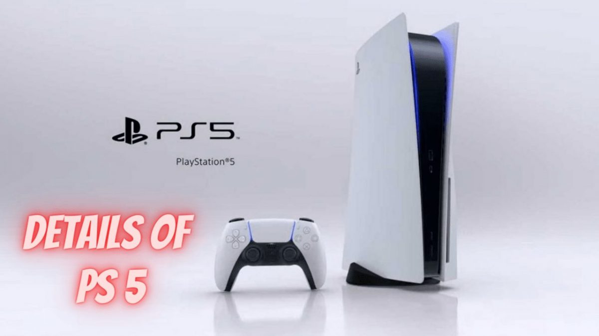 Details Of PS 5