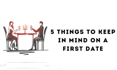 5 Things to Keep in Mind on a First Date