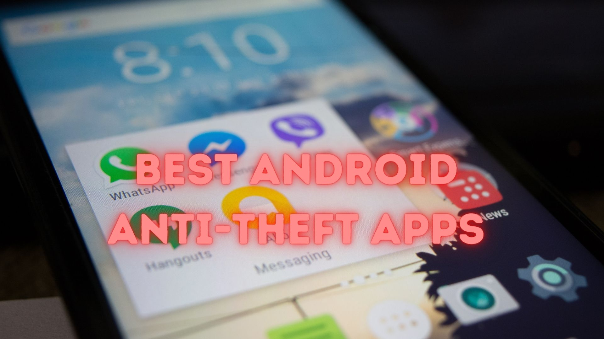 Best Android Anti-Theft Apps