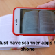 Top 6 Must have scanner apps for your phone