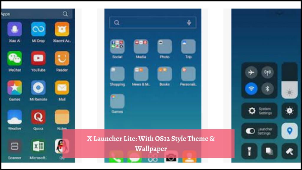 X Launcher Lite With OS12 Style Theme & Wallpaper