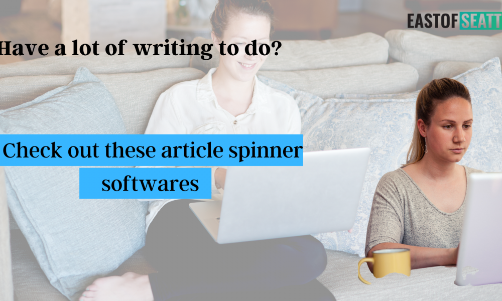 Have a lot of writing to do? Check out these article spinner softwares