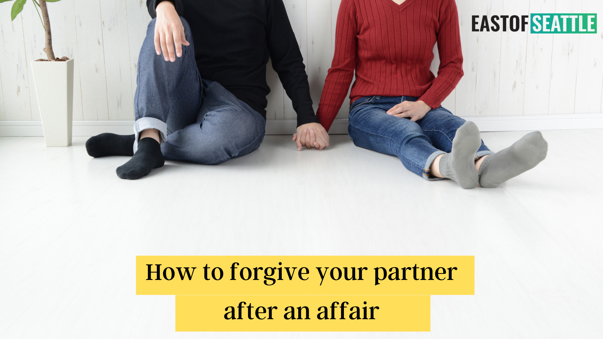 How to forgive your partner after an affair