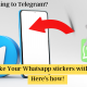 Switching to Telegram but sad over the stickers you are leaving behind on WhatsApp? Take those stickers with you! Here's how!