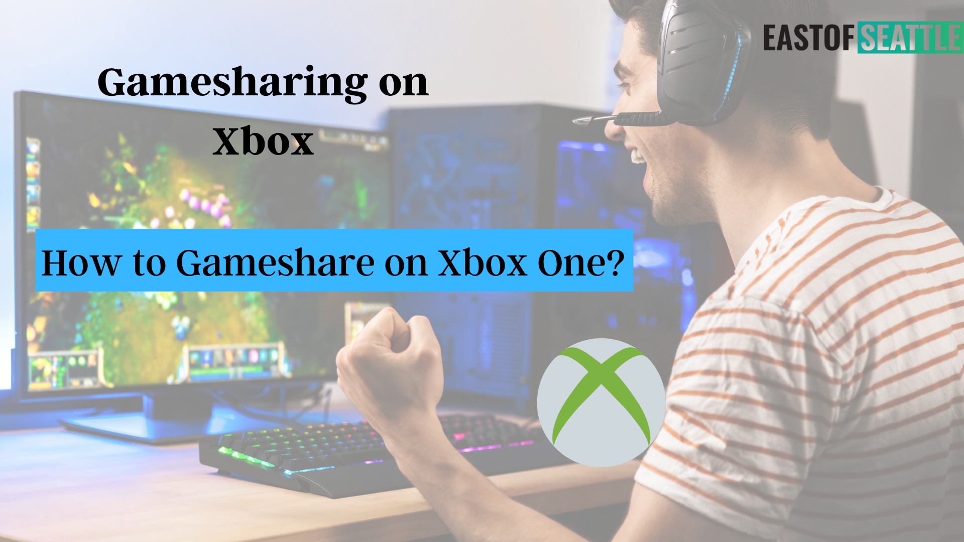 Gamesharing on Xbox:How to Gameshare on Xbox One