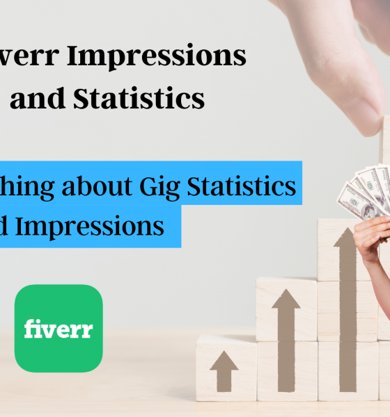 Fiverr: Everything about Gig Statistics and Impressions