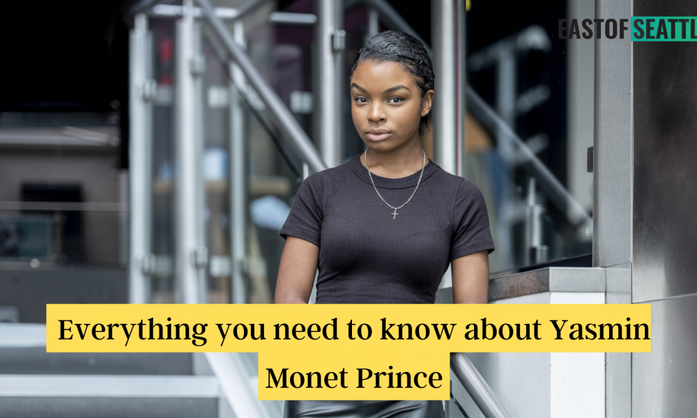 Everything you need to know about Yasmin Monet Prince